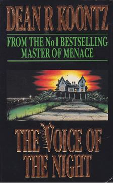 Dean R. Koontz - The Voice of the Night [antikvár]