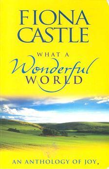 CASTLE, FIONA - What a Wonderful World [antikvár]