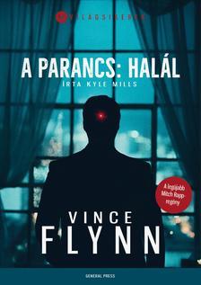 Vince Flynn - A parancs: halál