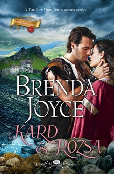 Joyce Brenda - Kard és rózsa [eKönyv: epub, mobi]