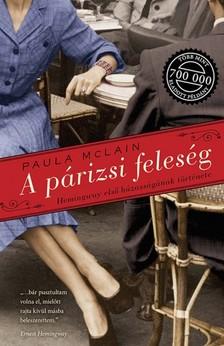Paula McLain - A párizsi feleség - Hemingway első házasságának története [eKönyv: epub, mobi]