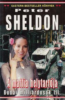 SHELDON, PETER - A Maffia helytartója [antikvár]