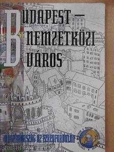 Barta Györgyi - Budapest - nemzetközi város [antikvár]