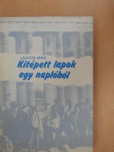Lakatos Ernő - Kitépett lapok egy naplóból [antikvár]