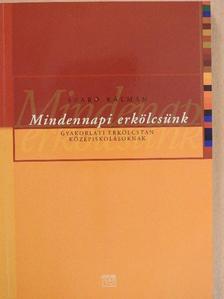 Szabó Kálmán - Mindennapi erkölcsünk [antikvár]
