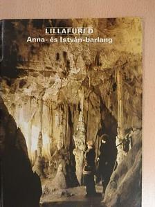 Hazslinszky Tamás - Lillafüred - Anna- és István-barlang [antikvár]