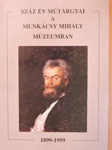 Ando György - Száz év műtárgyai a Munkácsy Mihály Múzeumban 1899-1999 [antikvár]