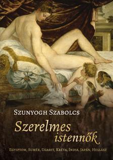Szunyogh Szabolcs - Szerelmes istennők