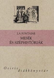 La Fontaine - Mesék és széphistóriák [eKönyv: epub, mobi]