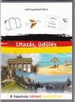 Kugelstadt-Tábori Judit - Utazás, üdülés - A hasznos német nyelvkönyv