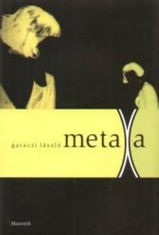 Garaczi László - MetaXa