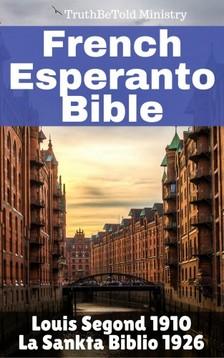 Joern Andre Halseth TruthBetold Ministry, - Français Esperanto Bible [eKönyv: epub, mobi]