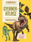 Csodálatos Gyermekatlasz-Dinoszauruszok