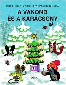 Zdenek Miler - A vakond és a karácsony