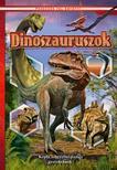 Dinoszauruszok. Képes ismeretterjesztés gyerekeknek. Fedezzük fel együtt!
