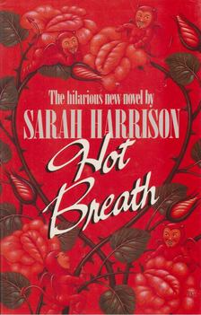 Sarah Harrison - Hot Breath [antikvár]