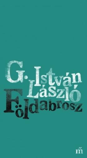 G. István László - Földabrosz [eKönyv: epub, mobi]