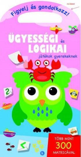 Szalay Könyvkiadó - Ügyességi és logikai játékok gyerekeknek