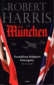 Robert Harris - München [antikvár]
