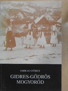 Farkas György - Gidres-gödrös Mogyoród [antikvár]
