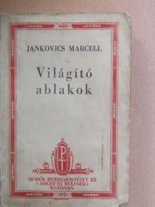 Jankovics Marcell - Világító ablakok [antikvár]