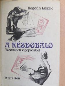 Bogdán László - A késdobáló [antikvár]