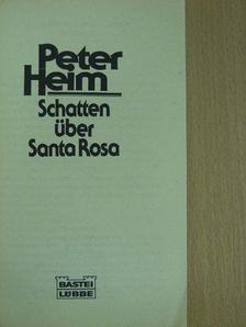 Peter Heim - Schatten über Santa Rosa [antikvár]