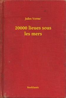Jules Verne - 20000 lieues sous les mers [eKönyv: epub, mobi]