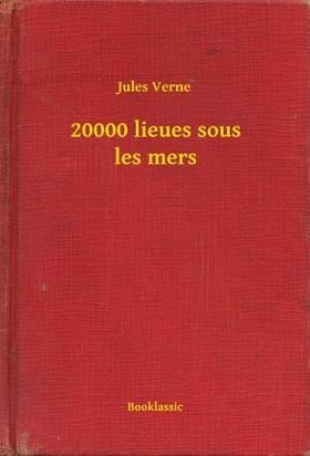 Jules Verne - 20000 lieues sous les mers