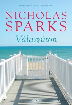 Nicholas Sparks - Válaszúton