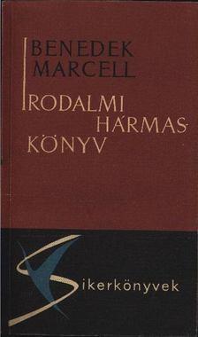 Benedek Marcell - Irodalmi hármaskönyv [antikvár]