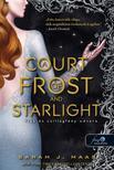 Sarah J. Maas - A Court of Frost and Starlight - Fagy és csillagfény udvara (Tüskék és rózsák udvara 4.)