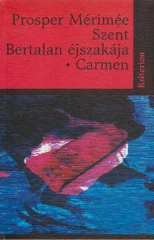 Prosper Mérimée - Szent Bertalan éjszakája - Carmen [antikvár]