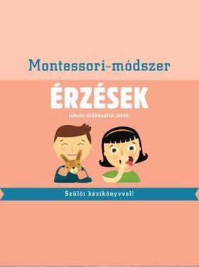 Piroddi,Chiara - Érzések  Montessori-módszer Iskola-előkészítő játék szülői kézikönyvvel