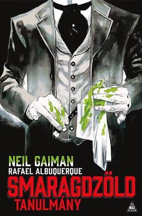 Neil Gaiman és Rafael Albuquerque - Smaragdzöld tanulmány