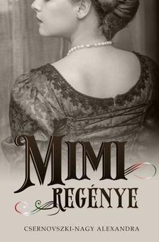 Csernovszki-Nagy Alexandra - Mimi regénye