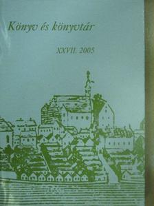 Bakó Endre - Könyv és könyvtár XXVII. [antikvár]