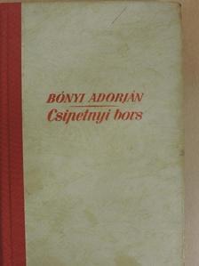 Bónyi Adorján - Csipetnyi bors [antikvár]