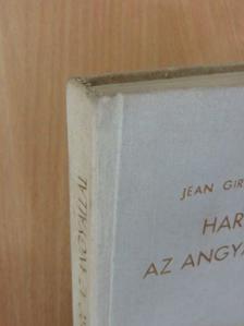 Jean Giraudoux - Harc az angyallal [antikvár]