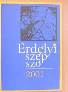 Balázs Imre József - Erdélyi szép szó 2001 [antikvár]