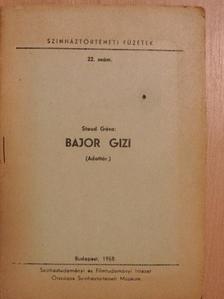 Staud Géza - Bajor Gizi [antikvár]