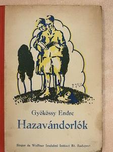Gyökössy Endre - A hazavándorlók [antikvár]