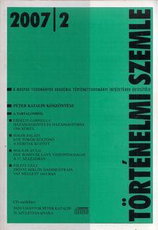 Gecsényi Lajos - Történelmi Szemle 2007/2 [antikvár]