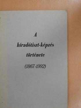 Dr. Koczka Ferenc - A híradótiszt-képzés története [antikvár]