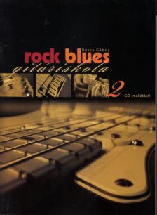 BUSSY GÁBOR - ROCK BLUES GITÁRISKOLA 2 + CD MELLÉKLET!