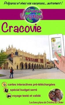 Cristina Rebiere, Olivier Rebiere, Cristina Rebiere - eGuide Voyage: Cracovie - Découvrez une magnifique ville, d'Histoire et de culture! [eKönyv: epub, mobi]