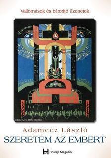 Adamecz László - Szeretem az embert