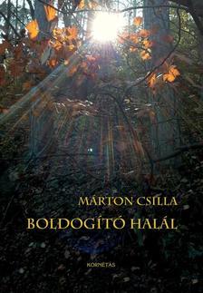 dr. Márton Csilla - Boldogító halál