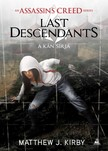 Matthew J. Kirby - Assassin's Creed - Last Descendants: A kán sírja [eKönyv: epub, mobi]