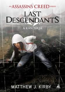 Matthew J. Kirby - Assassin's Creed - Last Descendants: A kán sírja [eKönyv: epub, mobi]